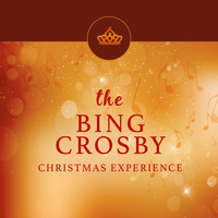 Bing Crosby - The Bing Crosby Christmas Experience