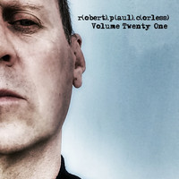 Robert Paul Corless - Volume Twenty One