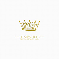 Seven Stories High - Deadweight