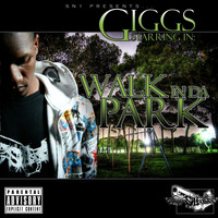 Giggs - Walk in Da Park