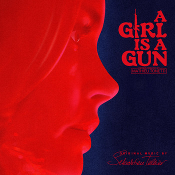 Sébastien Tellier - A Girl Is a Gun (Music from the Original Series)