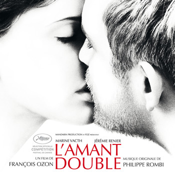 Philippe Rombi - L'amant double (Original Motion Picture Soundtrack)