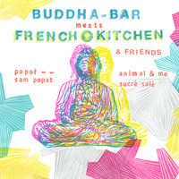 Buddha Bar / - Buddha Bar Meets French Kitchen