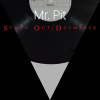 Mr. Pit - Stand Out
