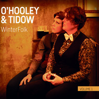 O'Hooley & Tidow - WinterFolk, Vol. 1