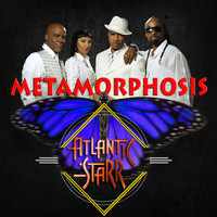 Atlantic Starr - Metamorphosis