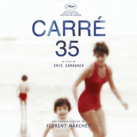 Florent Marchet - Carré 35 (Bande originale du film)