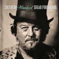 Zucchero - Wanted: The Best Collection
