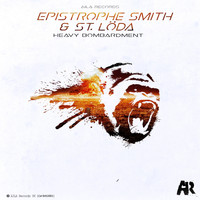 Epistrophe Smith & St. Loeda - Heavy Bombardment