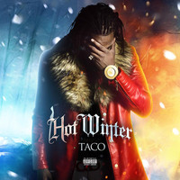Taco - Hot Winter