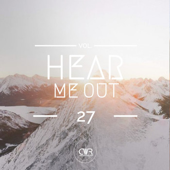 Various Artists - Hear Me Out, Vol. 27