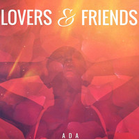 Ada - Lovers & Friends