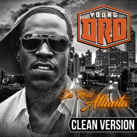 Young Dro - Da' Real Atlanta