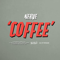Nerve - Coffee