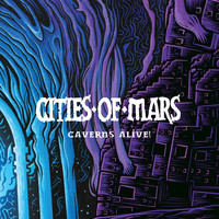 Cities of Mars - Caverns Alive!