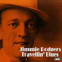 Jimmie Rodgers - Travellin' Blues