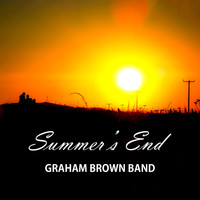 Graham Brown Band - Summer's End