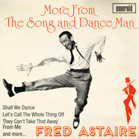 Fred Astaire - More from the Song and Dance Man