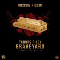 Tarrus Riley - Grave Yard (Produced by Rvssian)