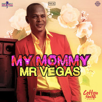 Mr Vegas - My Mommy