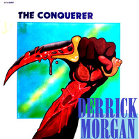 Derrick Morgan - The Conqueror