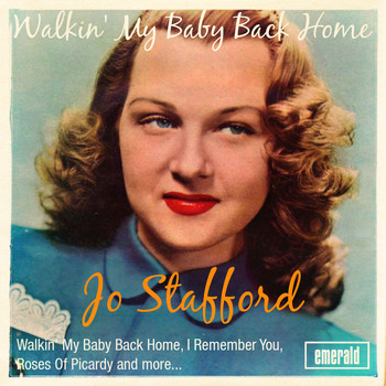 Jo Stafford - Walkin' My Baby Back Home