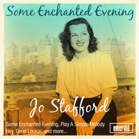 Jo Stafford - Some Enchanted Evening