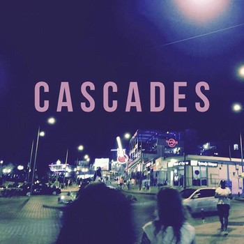 Cascades - Back to You