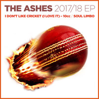 10cc - The Ashes 2017-18 / I Don't Like Cricket (I Love It)