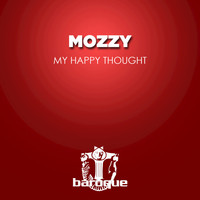 Mozzy - My Happy Thought
