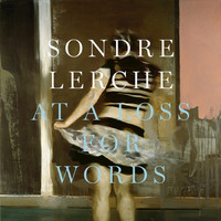 Sondre Lerche - At a Loss for Words
