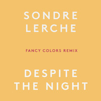 Sondre Lerche - Despite the Night (Fancy Colors Remix)
