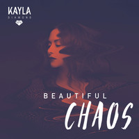 Kayla Diamond - Beautiful Chaos