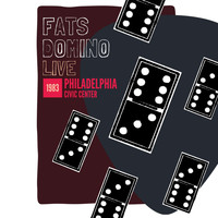 Fats Domino - Fats Domino: Live at the Philadelphia Civic Center 1983