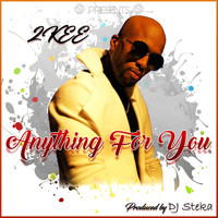 2kee - Anything for You