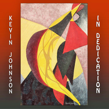 Kevin Johnson - In Dedication