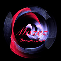 Mozez - Dream State
