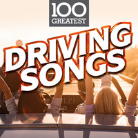 Various Artists - 100 Greatest Driving Songs