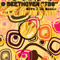 Beethoven tbs - Move 2 da Music