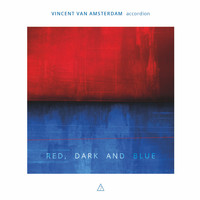 Vincent van Amsterdam - Red, Dark and Blue