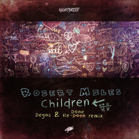 Robert Miles - Children (Degos & Re-Done Remix)