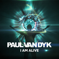 Paul Van Dyk - I Am Alive