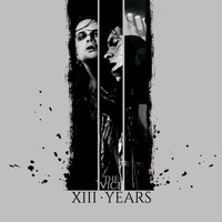 The Vice - XIII Years