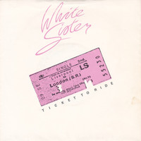 White Sister - Ticket to Ride