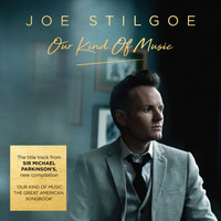 Joe Stilgoe - Our Kind of Music
