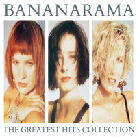 Bananarama - The Greatest Hits Collection (Collector Edition)