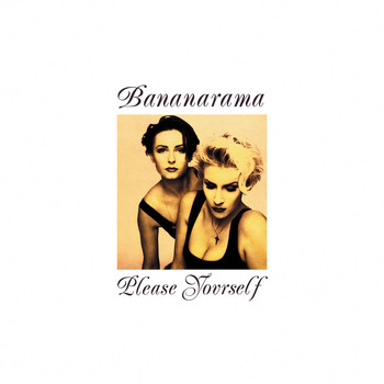 Bananarama - Please Yourself (Collector's Edition)