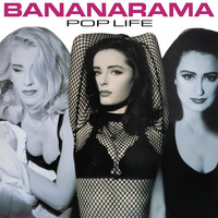 Bananarama - Pop Life (Collector's Edition)