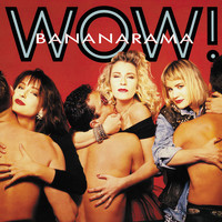 Bananarama - Wow ! (Collector's Edition)