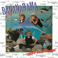 Bananarama - Deep Sea Skiving (Collector's Edition)